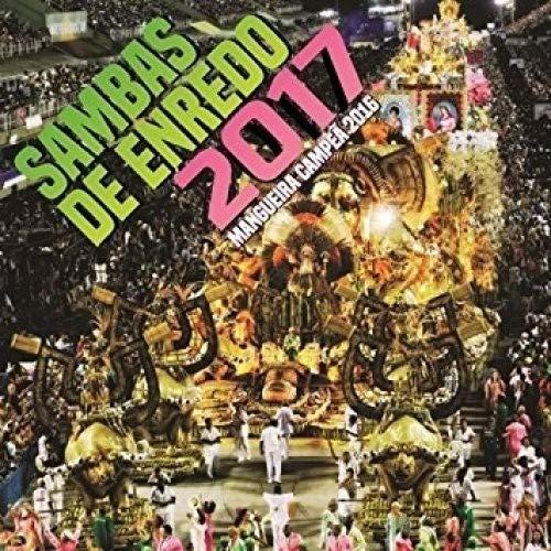 Carnaval 2017 Sambas Enredo Rio De Janeiro