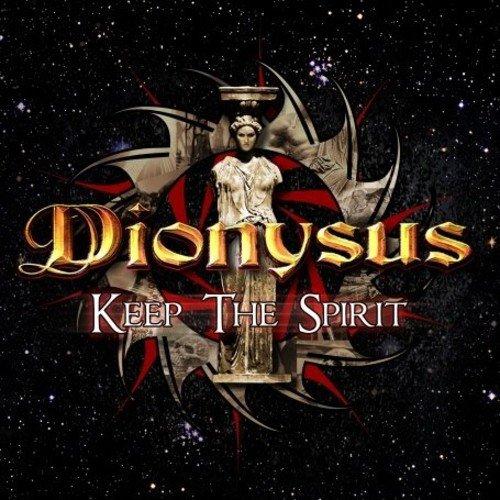 Dionysus - Keep the Spirit - Zortam Music