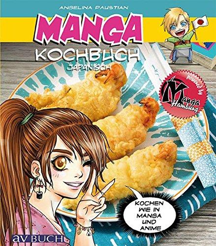 Manga Kochbuch Japanisch  Kochen Wie In Manga Und Anime