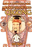 img - for Metodo Terapeutico del Qigong (Spanish Edition) book / textbook / text book