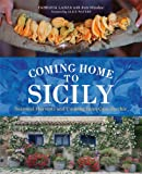 Coming Home to Sicily: Seasonal Harvests and Cooking from Case Vecchie