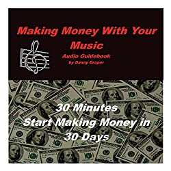 Making Money with Your Music