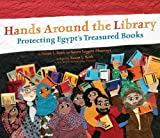 img - for Hands Around the Library: Protecting Egypt s Treasured Books book / textbook / text book