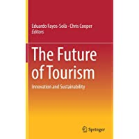 The Future of Tourism: Innovation and Sustainability