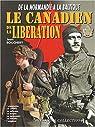 Le soldat canadien de la Libération : 1944-1945 par Gaujac
