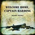 Welcome Home, Captain Harding   Elliott Mackle