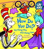 How Do You Do? By Thing One and Thing Two, Bonnie Worth, 0375824898