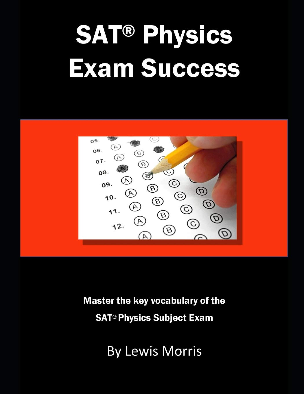 Buy SAT Physics Exam Success: Master the Key Vocabulary of