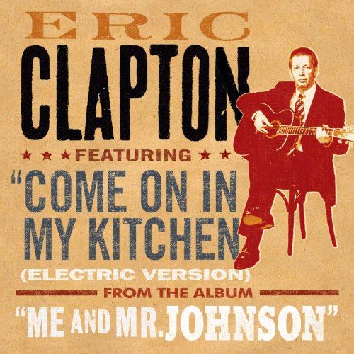 Come On in My Kitchen (Electric Version) ()