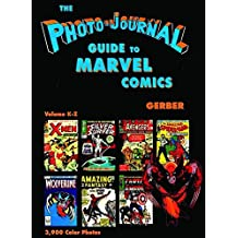 Photo-Journal Guide to Marvel Comics Volume 4 (K-Z)