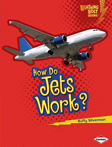 How Do Jets Work? (Lightning Bolt Books - How Flight Works)