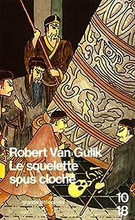 Le squelette sous cloche, Gulik, Robert van