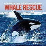 Whale Rescue, Erich Hoyt, 1552976009