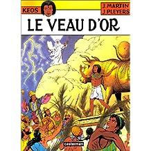 KÉOS T.03 : LE VEAU D'OR