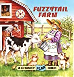 img - for Fuzzytail Farm (Chunky Flap Books) book / textbook / text book