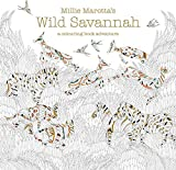 Millie Marotta's Wild Savannah: a colouring book adventure (Colouring Books)