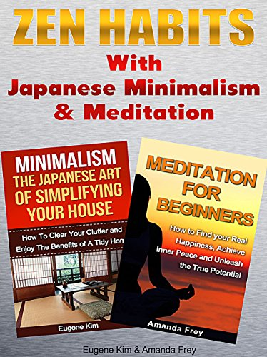 Amazon Com Zen Zen Habits With Japanese Minimalism And Meditation