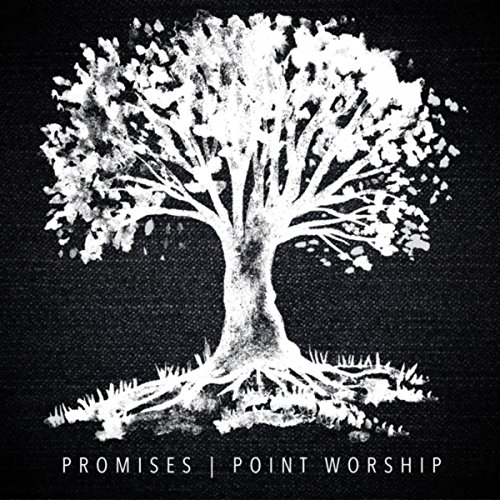 Point Worship - Promises 2018
