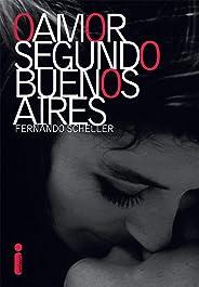 O Amor Segundo Buenos Aires