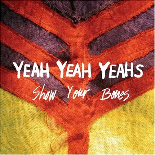 Music : Show Your Bones [Vinyl]