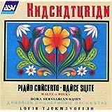 Khachaturian: Piano Concerto, Dance Suite, Waltz & Polka