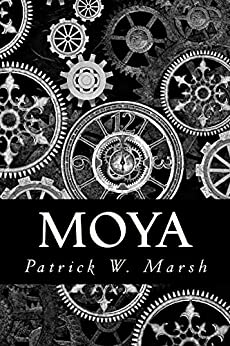Moya: A Collection of Short Stories by [Marsh, Patrick]