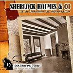 Der Griff des Todes (Sherlock Holmes & Co 10) | Jacques Futrelle,Patrick Holtheuer