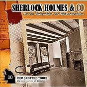 Der Griff des Todes (Sherlock Holmes & Co 10) | Jacques Futrelle, Patrick Holtheuer