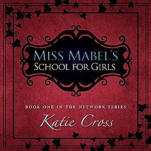 Miss Mabel's School for Girls Audiobook