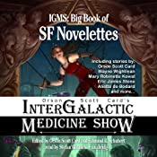 Orson Scott Card's Intergalactic Medicine Show: Big Book of SF Novelettes | Edward R. Schubert (editor), Orson Scott Card