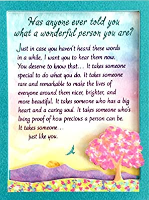 you are such a wonderful person