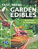Fast, Fresh Garden Edibles, Jane Courtier and How-To Associates Staff, 1580115128