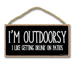 Honey Dew Gifts Bar Decor, I'm Outdoorsy 5 inch by 10 inch Hanging Sign, Wall Art, Decorative Funny Home Decor