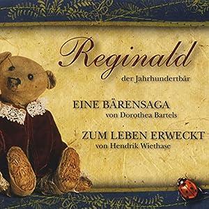 Reginald, der Jahrhundertbär Hörbuch