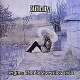 Origins: The Baskervilles 1965 by Affinity (2007-12-21)