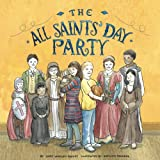 img - for The All Saints' Day Party book / textbook / text book