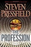 The Profession, Steven Pressfield, 0385528736