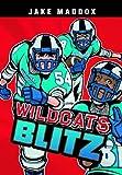 Wildcats Blitz, Jake Maddox, 1434228878