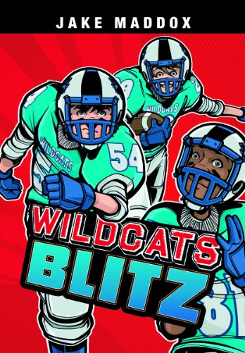 Wildcats Blitz (Team Jake Maddox Sports Stories) (4d Adult Football)