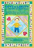 Love and Limits in and Out of Child Care, Margaret Thomas and Richard Thomas, 0801887976