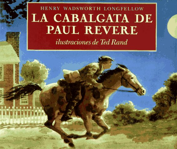 Cabalgata de Paul Revere, La (Spanish Edition)