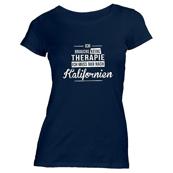 Damen T-Shirt - Ich Brauche Keine Therapie Kalifornien - Therapy Urlaub USA,  Navy