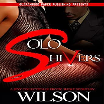 Solo Shivers Erotic Stories Volume 1