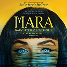 Mara, Daughter of the Nile Audiobook by Eloise Jarvis McGraw Narrated by Tara Sands