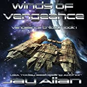 Winds of Vengeance: Crimson Worlds Refugees, Book 4 | Jay Allan