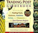 Trading Post Guidebook, Patrick Eddington and Susan Makov, 0873586123