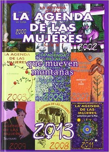Agenda de las mujeres 2013 - que mueven montañas: Amazon.es ...