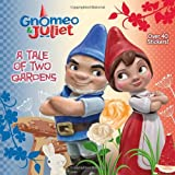 A Tale of Two Gardens (Disney Gnomeo and Juliet) (Pictureback(R))