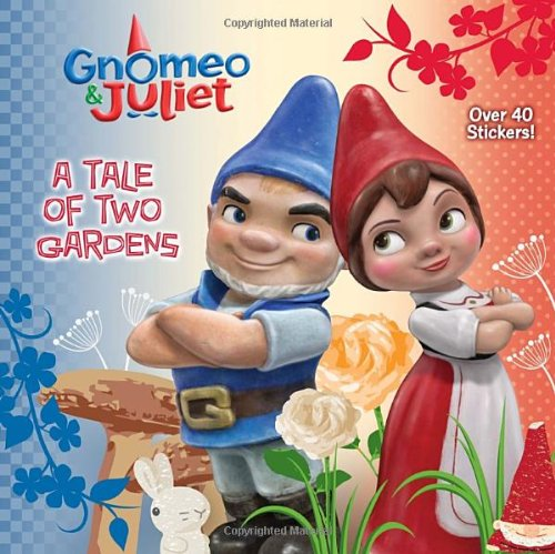 A Tale of Two Gardens (Disney Gnomeo and Juliet) (Pictureback(R)) (Gnomeo And Juliet Ii)