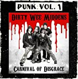 Punk Vol. 01: Dirty Wee Middens - Carnival of Disgrace